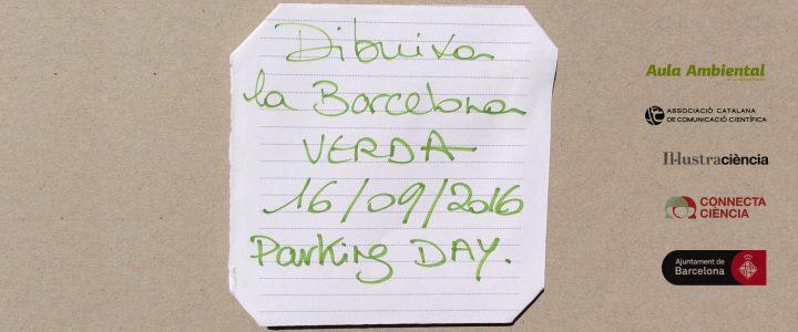 Vine al nostre Parkingday #CiutatVerda